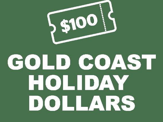 Gold-Coast-Holiday-Dollars-Stacked